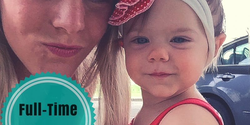 My Life As a Full Time Mom
