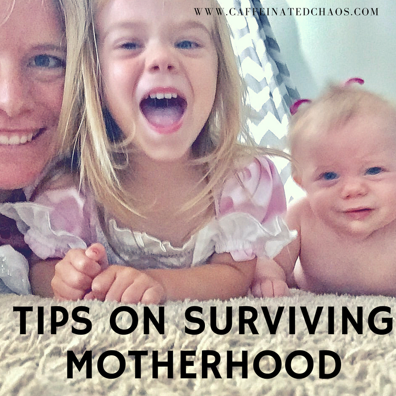 tips on surviving motherhood