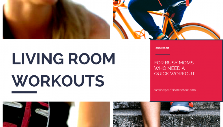 Living Room Workouts For Busy Moms